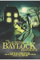 The Haunting of Baylock Residence (The Haunting of Baylock Residence)