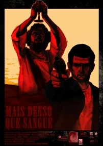 Mais Denso que o Sangue - Poster / Capa / Cartaz - Oficial 1