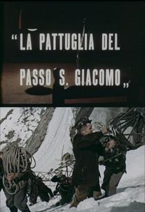 La pattuglia del Passo S. Giacomo  - Poster / Capa / Cartaz - Oficial 1