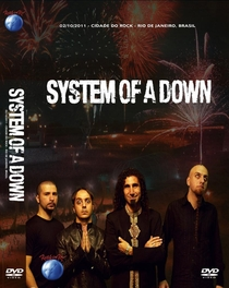System of a Down - Rock in Rio 2011 - Poster / Capa / Cartaz - Oficial 1