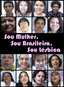 Sou Mulher, Sou Brasileira, Sou Lésbica - Poster / Capa / Cartaz - Oficial 1