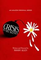 Crises em Seis Cenas (1ª Temporada) (Crisis in Six Scenes (Season 1))