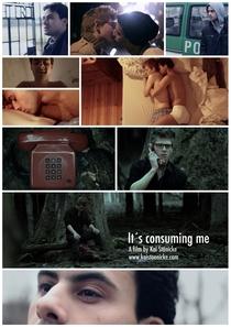 It's Consuming Me - Poster / Capa / Cartaz - Oficial 1