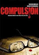 Estranha Compulsão (Compulsion)