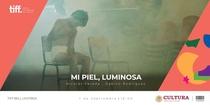 Mi Piel, Luminosa - Poster / Capa / Cartaz - Oficial 2