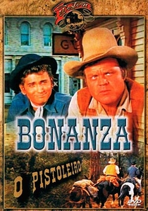 Bonanza - O Pistoleiro - Poster / Capa / Cartaz - Oficial 1