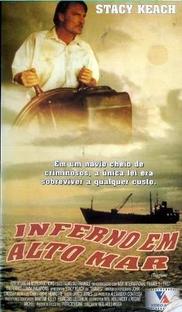 Inferno em Alto Mar  - Poster / Capa / Cartaz - Oficial 1