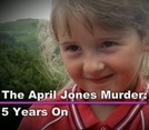 The April Jones Murder: 5 Years On (The April Jones Murder: 5 Years On)