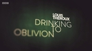 Louis Theroux: Drinking to Oblivion (Louis Theroux: Drinking to Oblivion)