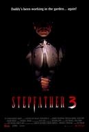 O Padrasto - Ele Voltou Para Ficar (Stepfather 3)