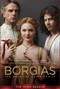 Os Bórgias (3ª Temporada) - Poster / Capa / Cartaz - Oficial 1