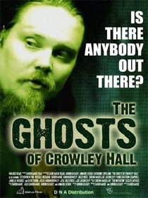 The Ghosts of Crowley Hall - Poster / Capa / Cartaz - Oficial 1