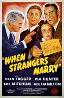 Uma Estranha Aventura (When Strangers Marry)