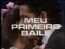 Meu Primeiro Baile   - Poster / Capa / Cartaz - Oficial 1