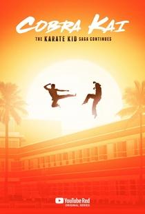 Cobra Kai (1ª Temporada) - Poster / Capa / Cartaz - Oficial 1