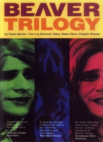 The Beaver Trilogy - Poster / Capa / Cartaz - Oficial 1
