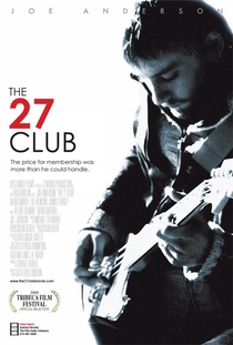 The 27 Club - Poster / Capa / Cartaz - Oficial 1