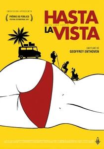 Hasta La Vista: Venha Como Você É - Poster / Capa / Cartaz - Oficial 1