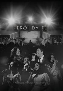 Herói da Fé - Poster / Capa / Cartaz - Oficial 1