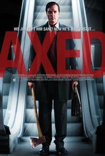 Axed - Poster / Capa / Cartaz - Oficial 1
