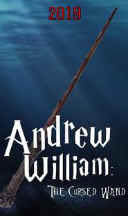 Andrew William: A Varinha Amaldiçoada - Poster / Capa / Cartaz - Oficial 1