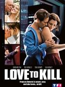 Atração Pela Morte (A love to Kill)