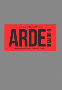 Arde Madrid (2ª Temporada) - Poster / Capa / Cartaz - Oficial 1