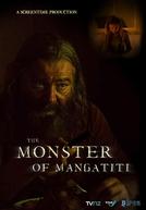 The Monster of Mangatiti (The Monster of Mangatiti)