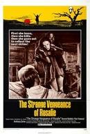 A Estranha Vingança de Rosalie (The Strange Vengeance of Rosalie)