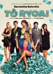 Tô Ryca! - Poster / Capa / Cartaz - Oficial 1