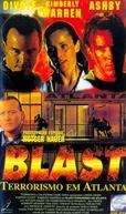 Blast: Terrorismo em Atlanta (Blast)