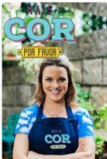 Mais Cor, Por Favor! - Poster / Capa / Cartaz - Oficial 1