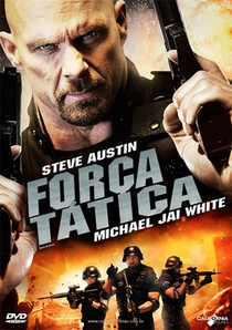Força Tática - Poster / Capa / Cartaz - Oficial 2