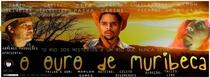 O Ouro de Muribeca - Poster / Capa / Cartaz - Oficial 1