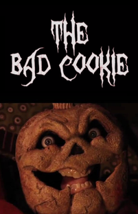 The Bad Cookie  - Poster / Capa / Cartaz - Oficial 1