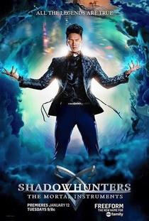 Shadowhunters - Caçadores de Sombras (1ª Temporada) - Poster / Capa / Cartaz - Oficial 3