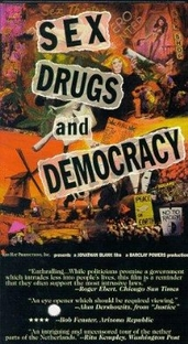 Sex, Drugs & Democracy - Poster / Capa / Cartaz - Oficial 1