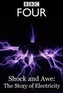 Choque e Tremor - A História da Eletricidade (Shock and Awe - The History Of Electricity)