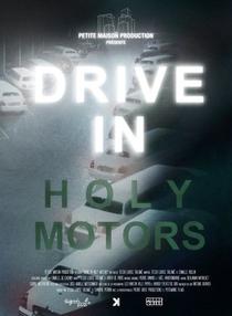 DRIVE IN Holy Motors - Poster / Capa / Cartaz - Oficial 1