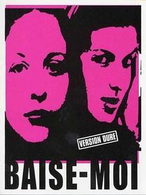 Baise Moi - Poster / Capa / Cartaz - Oficial 2