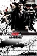Fim da Linha (Dead Man Running)