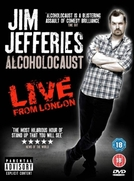 Jim Jefferies Alcoholocaust (Jim Jefferies Alcoholocaust)