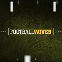 Football Wives - Poster / Capa / Cartaz - Oficial 1