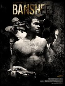 Banshee (1ª Temporada) - Poster / Capa / Cartaz - Oficial 2
