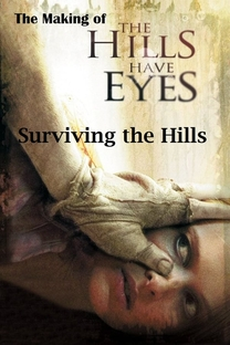 Surviving the Hills: The Making of 'The Hills Have Eyes' - Poster / Capa / Cartaz - Oficial 1