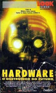 Hardware - O Destruidor do Futuro - Poster / Capa / Cartaz - Oficial 11