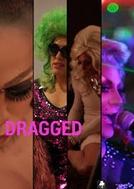 Dragged (Dragged)