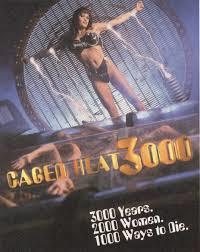 Caged Heat 3000 - Poster / Capa / Cartaz - Oficial 1