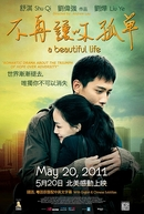 A Beautiful Life (Mei Li Ren Sheng)