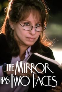 O Espelho Tem Duas Faces - Poster / Capa / Cartaz - Oficial 6